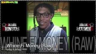 Vybz Kartel - Whine Fi Money (Raw) [Rich & Famous Riddim] Nov 2012