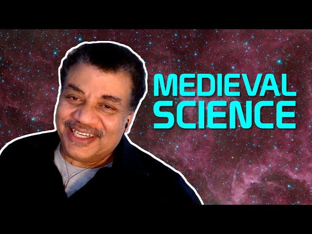 StarTalk Podcast: Cosmic Queries – Medieval Science and History