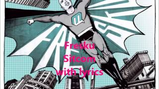 Fresku - Sitecom [LYRICS] [HD]
