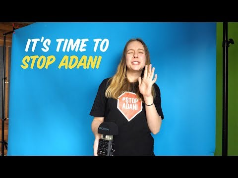 It's Time To Stop Adani!
