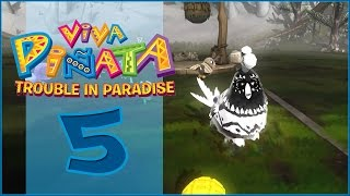 Viva Pinata: Trouble In Paradise! || A Curious Cluckle! - Episode #5
