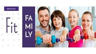 Decisões para Construir uma Família Saudável | Fit Family | 12/05/2019