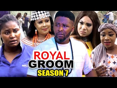 Download ROYAL GROOM SEASON 7  (New Trending Movie) - Chizzy Alichi 2021 Latest Nigerian Nollwood Movie