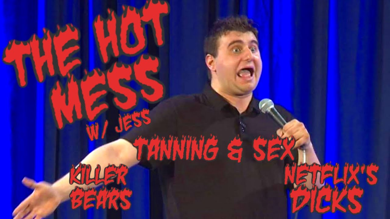 The Hot Mess: Tanning & Sex, Killer Bears, and Netflix's Dick