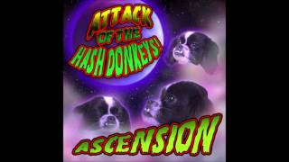 Ascension - Attack Of The Hash Donkeys | Full Album