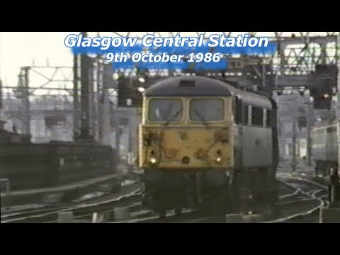 Glasgow Central 9th October 1986 Remastered