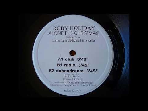 Roby Holiday - Alone this Christmas (Radio) Italodance 1999