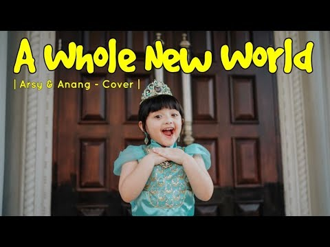 A WHOLE NEW WORLD - QUEEN ARSY & ANANG HERMANSYAH (COVER)