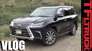 2016 Lexus LX 570 Quick Spin Review: Lexified Land Cruiser Tested in the Mountains