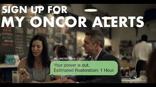 Sign up for my oncor alerts