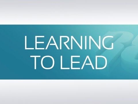 LEARNING TO LEAD Part 1