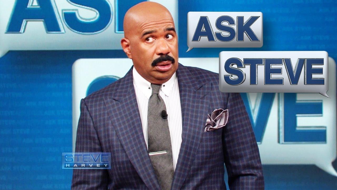 Ask steve harvey relationship questions