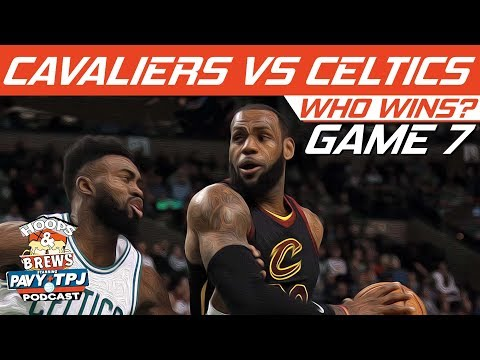 Cleveland Cavaliers vs Boston Celtics | Game 7 | Who will win ? | Hoops N Brews
