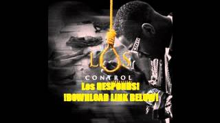 "Los ""Control Freestyle"" (Kendrick Response) [Download]"
