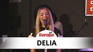 Delia - Doar pentru tine LIVE la Europa FM