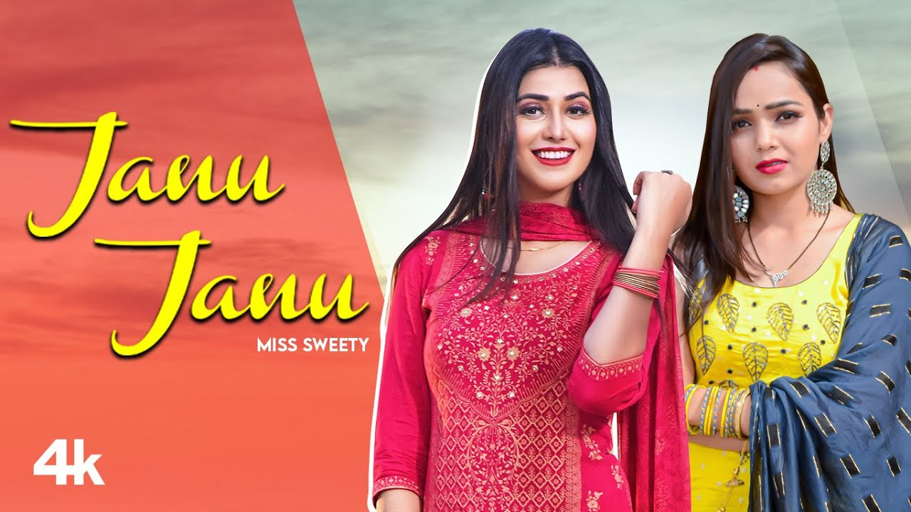 """Janu Janu"" Miss Sweety Feat. Sweta Chauhan, Fawad Khan | New Haryanvi Songs Haryanavi 2021"