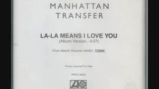 Watch Manhattan Transfer Lala Means I Love You video
