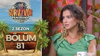 Survivor Panorama 2.Sezon | 81.Bölüm