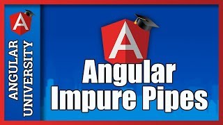 💥 Angular Impure Pipes In Detail