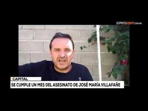 Se Cumple Un Mes Del Asesinato De José María Villafañe | Somos Jujuy