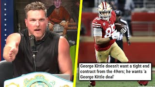 Pat McAfee Says George Kittle Will Reinvent Contracts For Tight Ends
