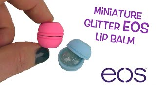 miniature eos lip balm with glitter diy perfect size for american girl dolls