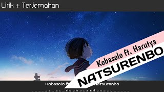 Download Mp3 Kobasolo Ft. Harutya - Natsurenbo  Lirik+terjemahan