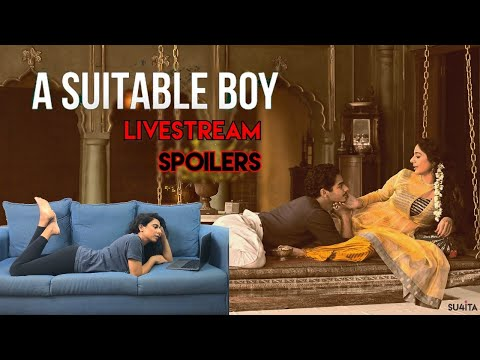 🔴 A Suitable Boy   Sucharita Tyagi   Spoilers   Netflix   Ishaan Khatter   Livestream