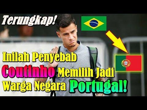 TERUNGKAP!!! Inilah Penyebab Philippe Coutinho Memilih Jadi Warga Negara Portugal!