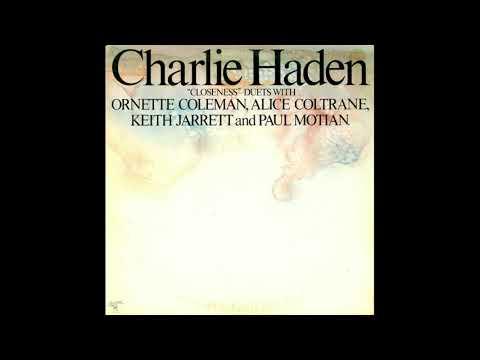 Charlie Haden - Closeness (w/ Keith Jarrett, Alice Coltrane, Ornette Coleman / 1976) FULL ALBUM