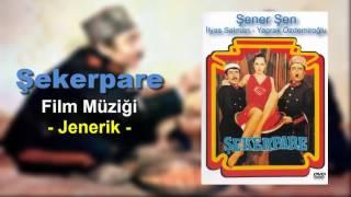 Şekerpare Film Müziği - Jenerik