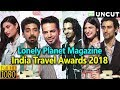 UNCUT - Bollywood Celebs At 7th Edition of Lonely Planet Magazine India Travel Awards 2018