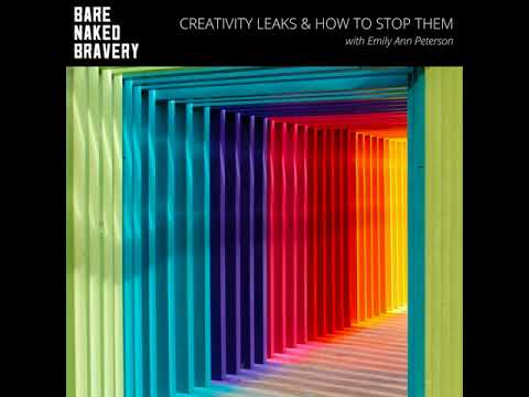 ps036: Creativity Leaks & How to Stop Them with Emily Ann Peterson