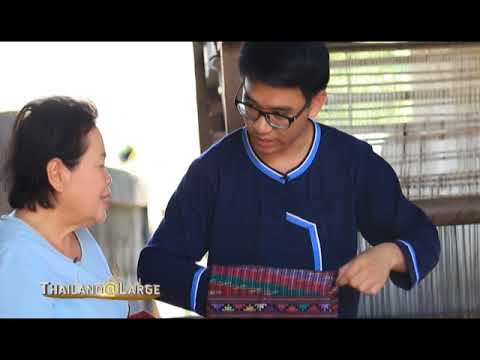 Thailand @ Large Ep 31 The Textiles of Nan A Living Culture