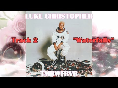 Luke Christopher - Waterfalls LYRICS