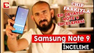 Samsung Note 9 İncelemesi - CHIP Farkıyla En Detaylı İnceleme Burada!