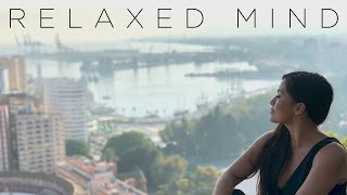 Relaxed Mind | Beautiful Chillout Mix