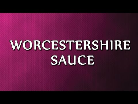 Worcestershire Sauce | RECIPES | EASY TO LEARN