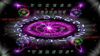 Toxeed ૐ VERSUS (Full Album) 👽