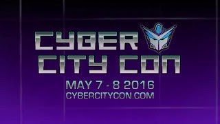 Cyber City Con 2016 Is Coming