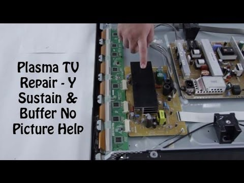 Plasma TV Repair - No Image, No Picture on Plasma TV Screen - How to Replace Y-Buffer & Y-Sustain