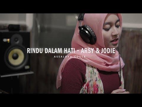 Download  RINDU DALAM HATI - Arsy Widianto & Brisia Jodie || Assalova cover Gratis, download lagu terbaru