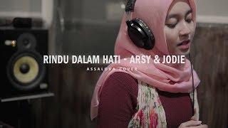 Gambar cover RINDU DALAM HATI - Arsy Widianto & Brisia Jodie || Assalova (cover)