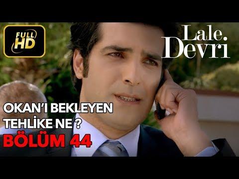 Lale Devri 44. Bölüm / Full HD (Tek Parça)