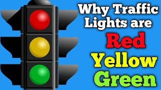 Reasons Stoplights Are Red Yellow Green