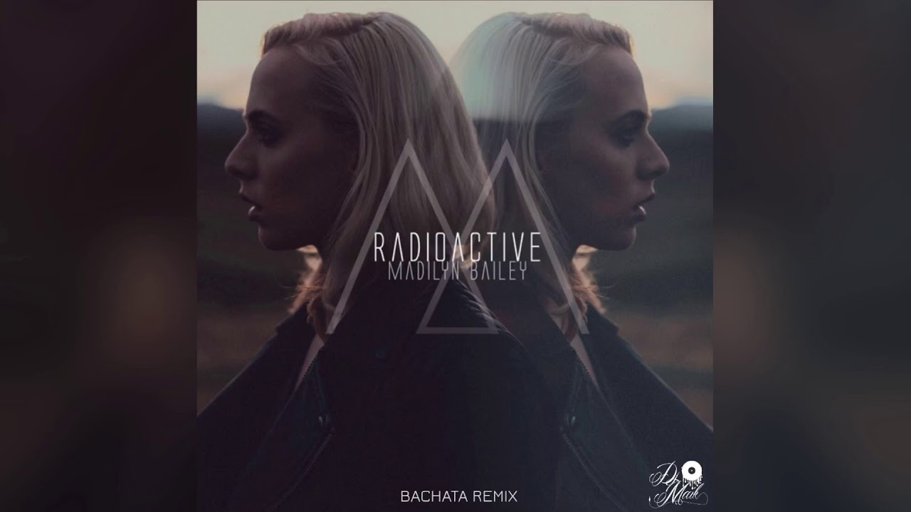 radioactive madilyn bailey mp3
