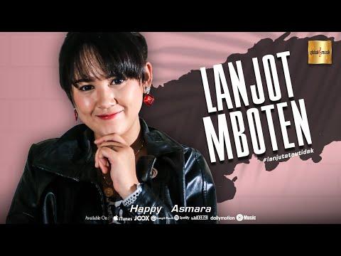 Happy Asmara – Lanjot Mboten