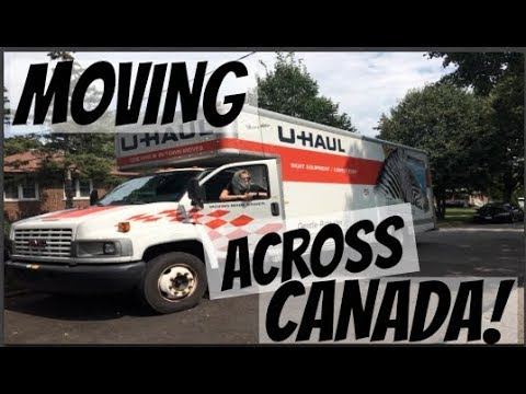 MOVING ACROSS CANADA! // PT. 1