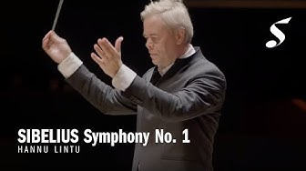 SIBELIUS Symphony No. 1 in E minor, Op. 39   Singapore Symphony Orchestra conducted by Hannu Lintu