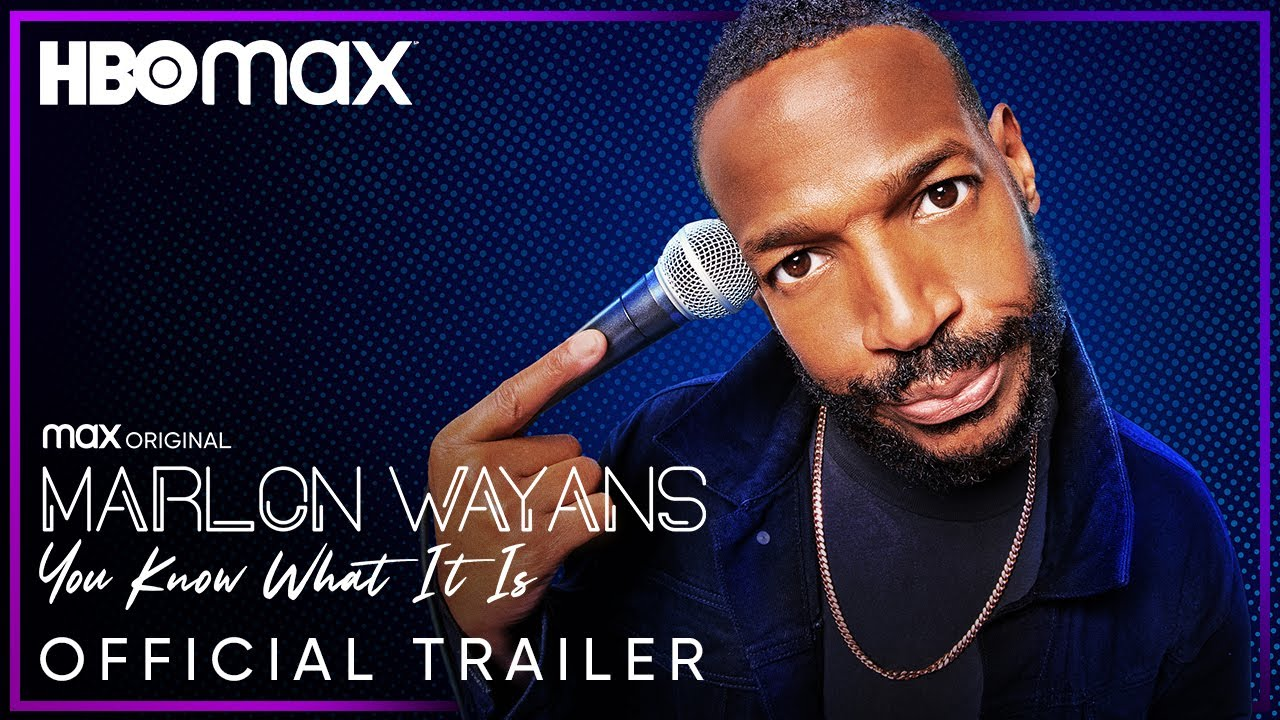 Marlon Wayans: You Know What It Is | Official Trailer | HBO Max